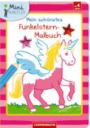 Mein schönstes Funkelstern-Malbuch Einhorn, Mini-Künstler, Broschur, 24 Seiten, ab 4 Jahren
