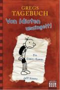 Gregs Tagebuch Band 1 - Von Idioten umzingelt! Ab 10 - 12 Jahre, 224 Seiten