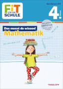Tessloff FiT FÜR DIE SCHULE: Das musst du wissen! Mathematik 4. Klasse