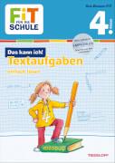 Tessloff FiT FÜR DIE SCHULE: Das kann ich! Textaufgaben einfach lösen 4. Klasse, Taschenbuch, 48 Seiten, ab 9 Jahren